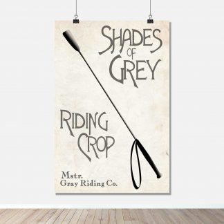 Fifty Shades of Grey - Riding Crop - Movie / Book Art Print Poster - FADE Grafix