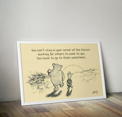 """Winnie the Pooh and Piglet """"Your Corner of the Forest"""" Motivational Quote Poster - FADE Grafix"""
